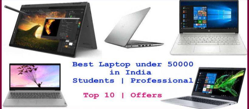Best Laptop under 50000 in India 2021